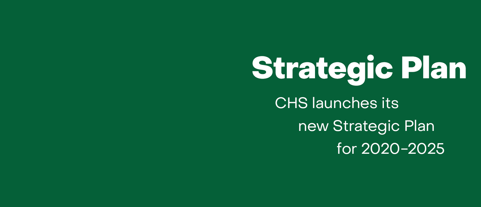 CHS launches new Strategic Plan